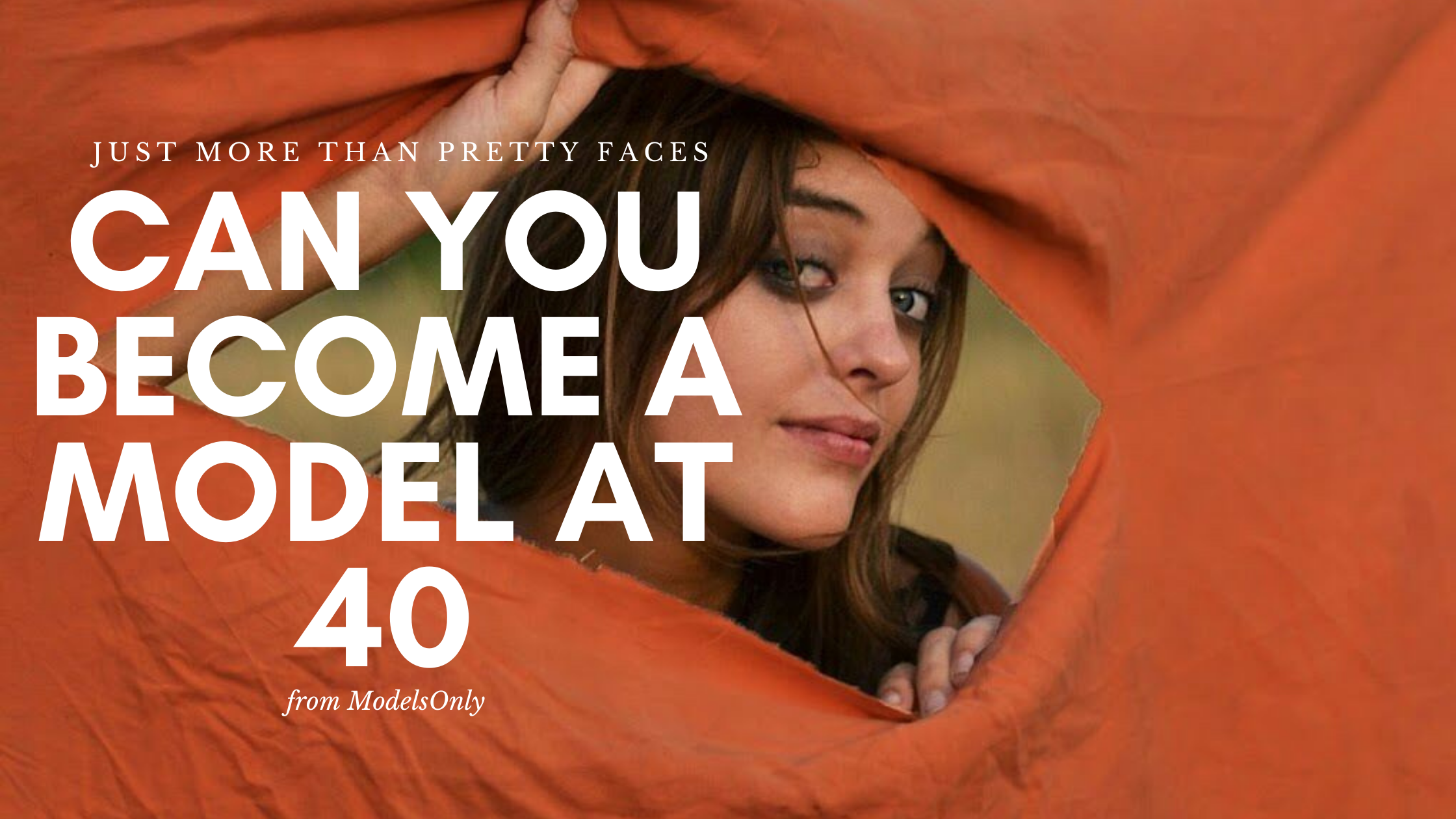 Can you Become a Model at 40